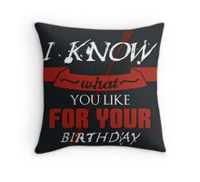 I Know What You Want Throw Pillow