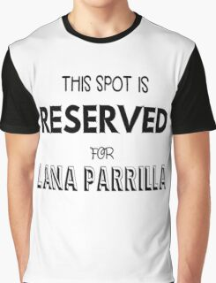 This spot is reserved for Lana Parrilla Graphic T-Shirt