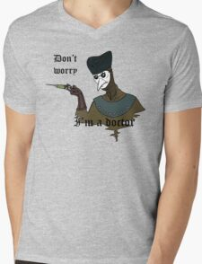 Don't Worry I'm a Doctor Mens V-Neck T-Shirt