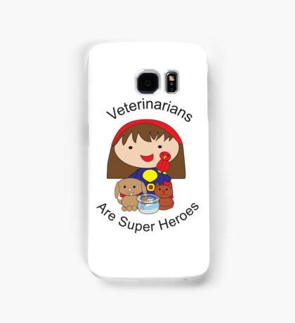 Veterinarians Are Super Heroes Samsung Galaxy Case/Skin