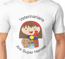 Veterinarians Are Super Heroes Unisex T-Shirt