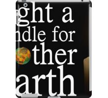 light a candle for mother earth iPad Case/Skin