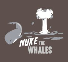 Nuke The Whales by JamieIII