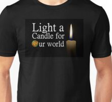 light a candle for our world Unisex T-Shirt