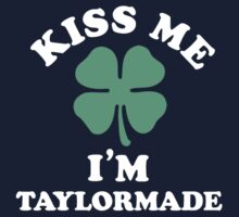 Kiss me, Im TAYLORMADE by theoror
