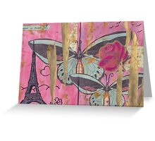 Paris, come travel with me. Greeting Card