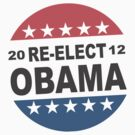 Re-Elect Obama Button Shirt by ObamaShirt