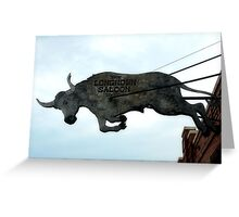 Long Horn Saloon Greeting Card