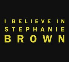 I Believe in Stephanie Brown by channingellison