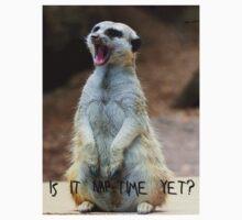 """Meerkat:  """"Is it nap-time yet?"""" Kids Tee"""