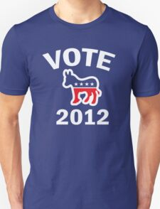 Vote Democrat 2012 T  Women's Shirt Unisex T-Shirt