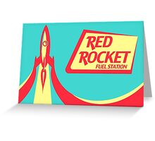 Red Rocket Fuel Station Greeting Card