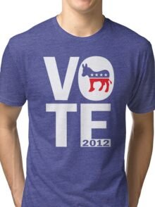 Vote Democrat 2012 Women's Shirt Tri-blend T-Shirt