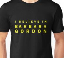 I Believe in Barbara Gordon Unisex T-Shirt