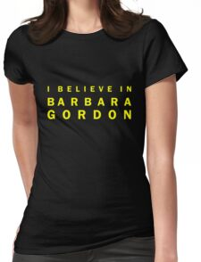 I Believe in Barbara Gordon Womens Fitted T-Shirt