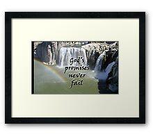 """""""God's promises never fail."""" by Carter L. Shepard Framed Print"""