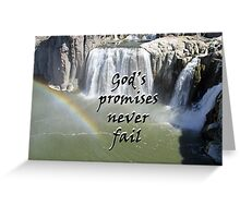 """God's promises never fail."" by Carter L. Shepard Greeting Card"