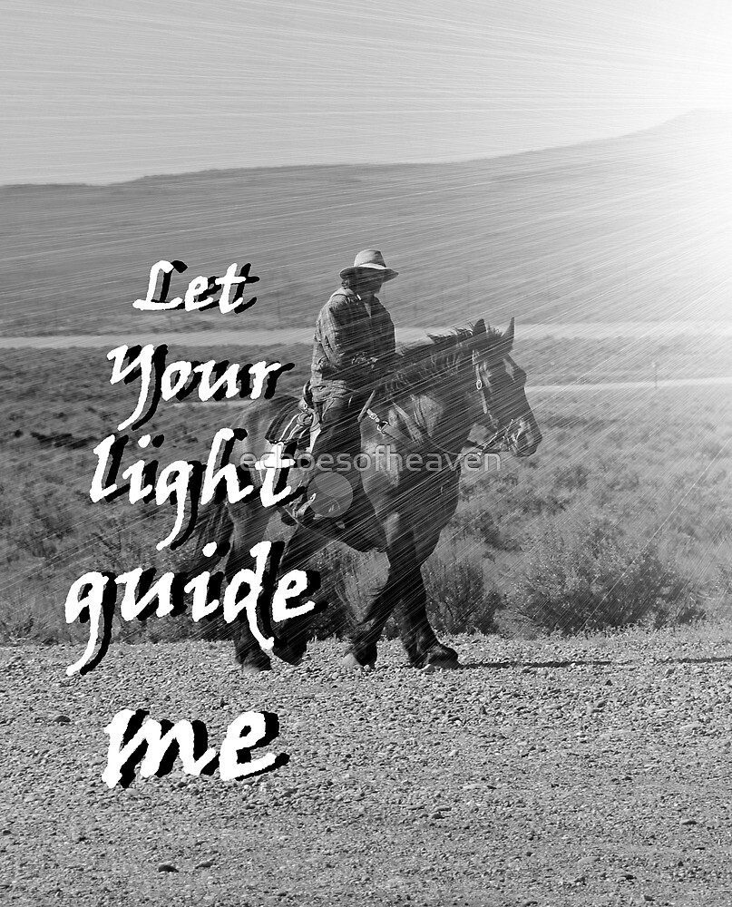 """""""Let Your light guide me"""" by Carter L. Shepard by echoesofheaven"""