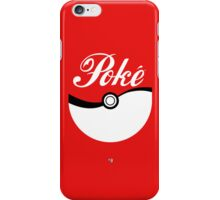 Poké [ball] iPhone Case/Skin