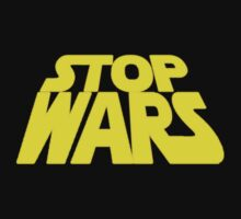 STOP WARS! by spud-17