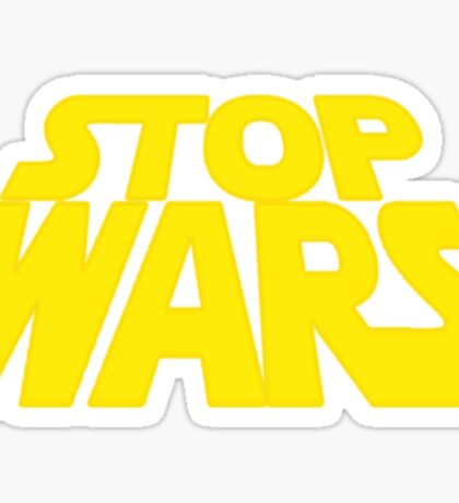 STOP WARS! Sticker