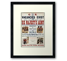 His Majestys Army vacancies exist 1469 Framed Print