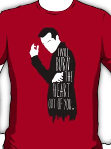 Out of you.  T-Shirt