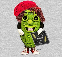 Let's Make A Dill Unisex T-Shirt