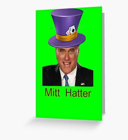 Mitt Romney 2012 mad Hatter Greeting Card