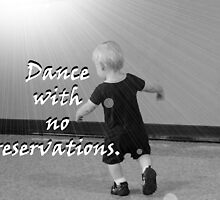 """""""Dance with no reservations."""" by Carter L. Shepard by echoesofheaven"""