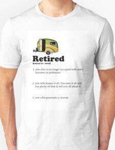 Retired Caravaner's Unisex T-Shirt