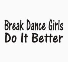 Break Dance Baby Tee