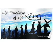 Fellowship of the King ~ 1 Corinthians 1:9 Poster