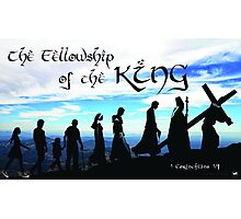 Fellowship of the King ~ 1 Corinthians 1:9 Photographic Print