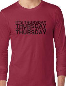 It's THURSDAY! Friday Lyrics Parody - Critical Role Long Sleeve T-Shirt