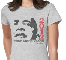 Obama 2012 Four More Years Women's Shirt  Womens Fitted T-Shirt