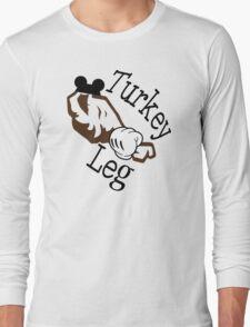 Turkey Leg Long Sleeve T-Shirt