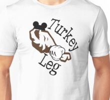 Turkey Leg Unisex T-Shirt