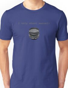 """I Only Shoot Manual"" T-Shirt, vintage manual lens 50mm Unisex T-Shirt"