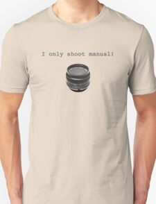 """I Only Shoot Manual"" T-Shirt, vintage manual lens 50mm Unisex T-Shirt"