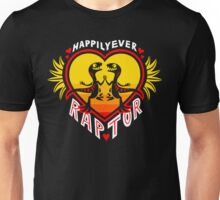 Happily Ever Raptor Unisex T-Shirt