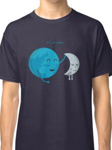 It's just a phase... Classic T-Shirt