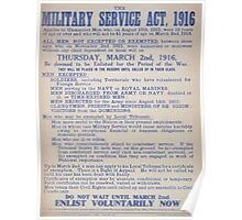 The military service act 1916 Do not wait until March 2nd Enlist voluntarily now 356 Poster