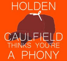 Holden Caulfield Thinks You're a Phony Kids Clothes