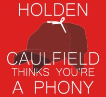 Holden Caulfield Thinks You're a Phony One Piece - Long Sleeve