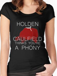 Holden Caulfield Thinks You're a Phony Women's Fitted Scoop T-Shirt