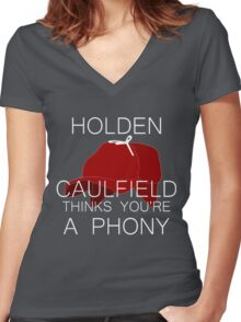Holden Caulfield Thinks You're a Phony Women's Fitted V-Neck T-Shirt