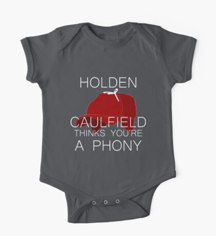 Holden Caulfield Thinks You're a Phony One Piece - Short Sleeve