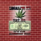 Legalize Marijuana by Janette  Kimbrough