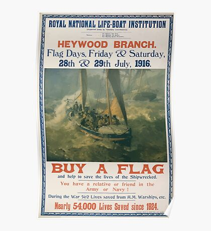 Royal National Life boat Institution Heywood Branch Flag days Friday Saturday 28th 29th July 1916 458 Poster